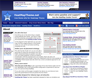 The Google Adsense Ready WordPress Theme. HeatMap Theme has 12 widget areas, stylish integration of Google Adsense ads, is SEO optimised, with integrated Google Analytics and FeedBurner, plus an extensive options page. Brought to you by HeatMapTheme.com.